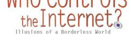 """Book Review: """"Who Controls the Internet? Illusions of a Borderless World"""""""