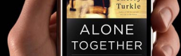 Book Review on Sherry Turkle: Alone Together