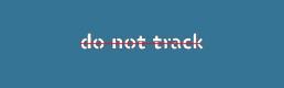 Do Not Track: together let's track Big Brother