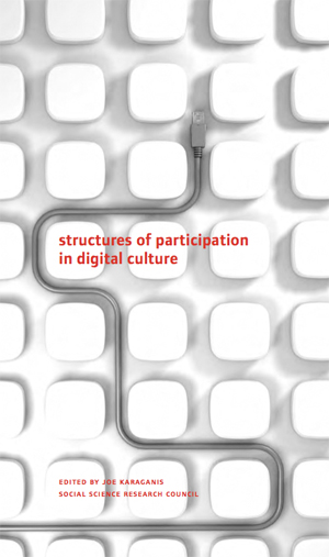Cover of 'Structures of Participation in Digital Culture'
