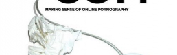 "Book review: ""PORN.COM: Making Sense of Online Pornography"" – by Feona Attwood"