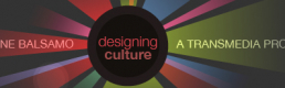 Book review:  'Designing Culture: the technological imagination at work' by Anne Balsamo