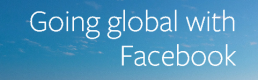 Facebook: New Tools to Help Business go Global
